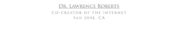 Dr. Lawrence Roberts